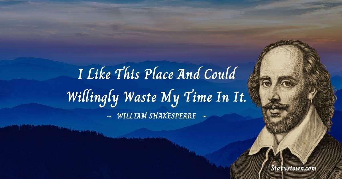 william shakespeare Positive Quotes
