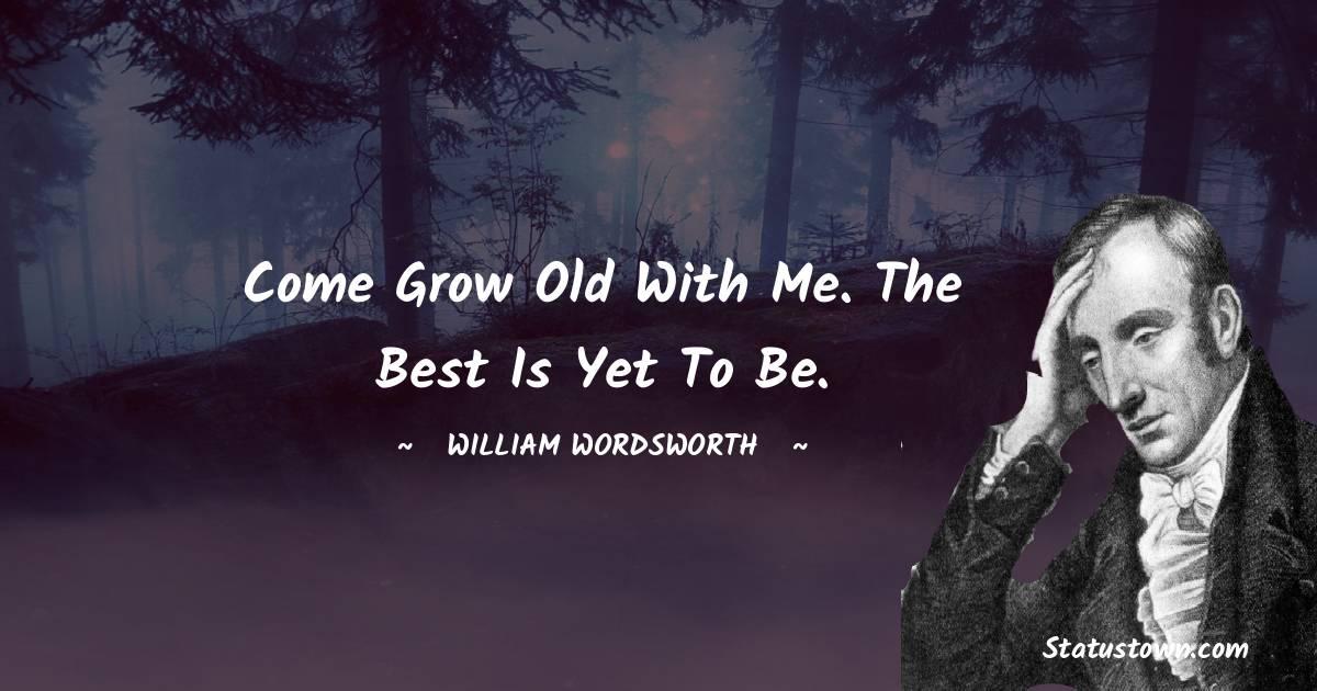 William Wordsworth Unique Quotes